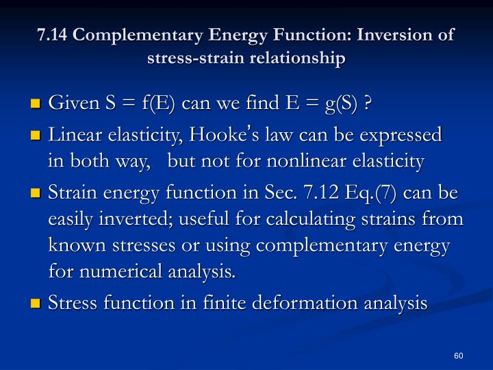 7.14 Complementary Energy Function: Inversion of stress-strain relationship