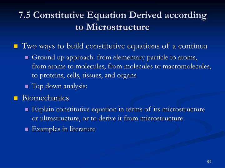 7.5 Constitutive Equation Derived according to Microstructure