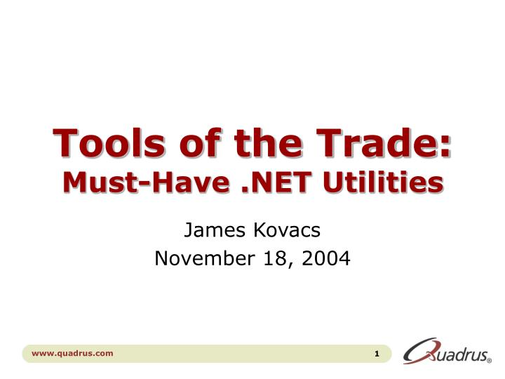 Tools of the trade must have net utilities
