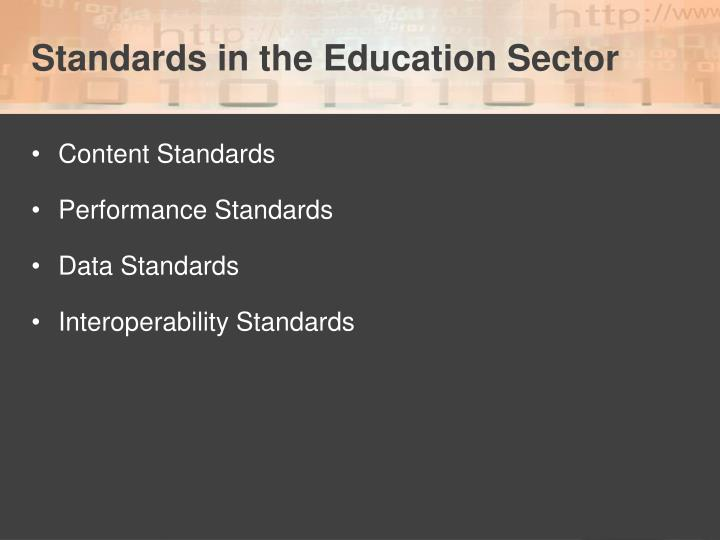 Standards in the Education Sector