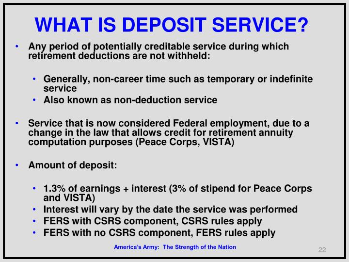 WHAT IS DEPOSIT SERVICE?