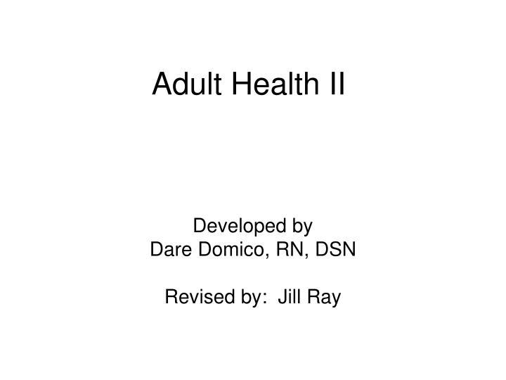 Adult Health II