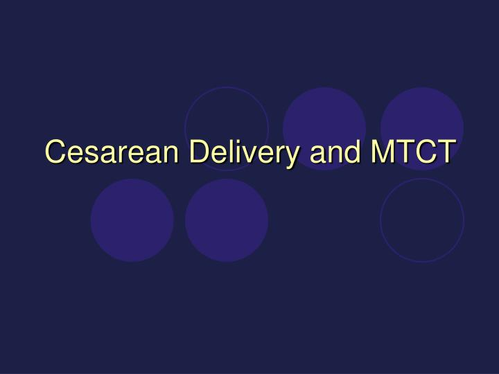 Cesarean Delivery and MTCT