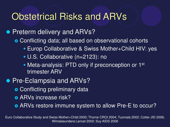 Obstetrical Risks and ARVs