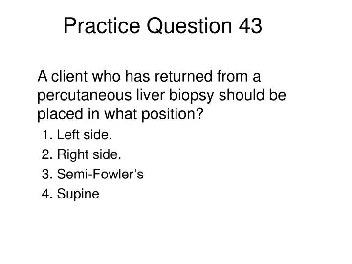 Practice Question 43