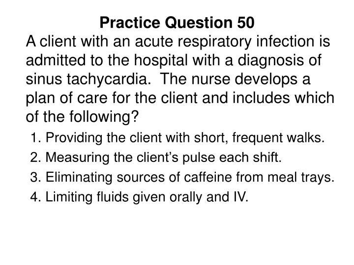 Practice Question 50