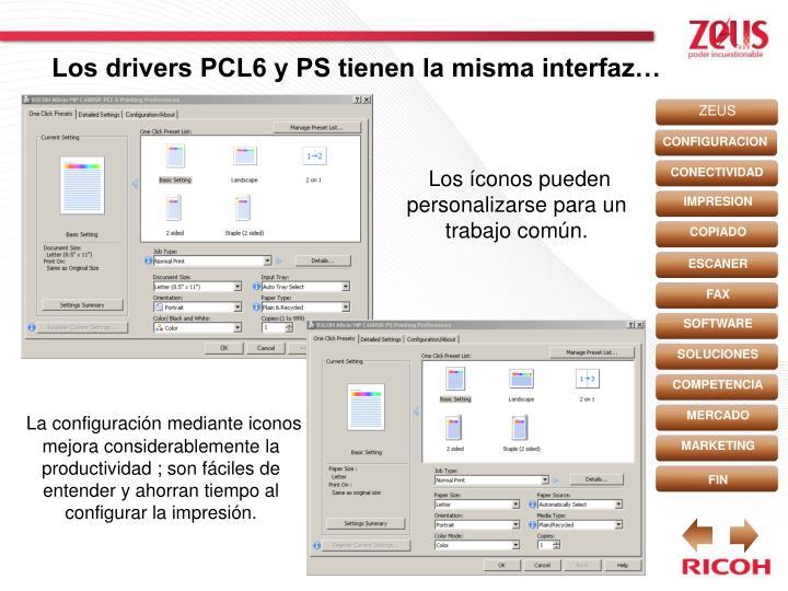 Los drivers PCL6 y PS tienen la misma interfaz…