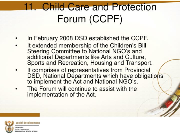 11.  Child Care and Protection Forum (CCPF)
