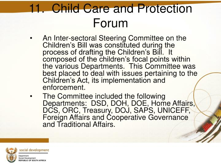 11.  Child Care and Protection Forum