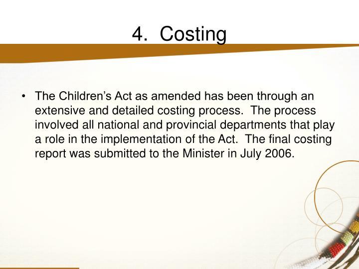 4.  Costing