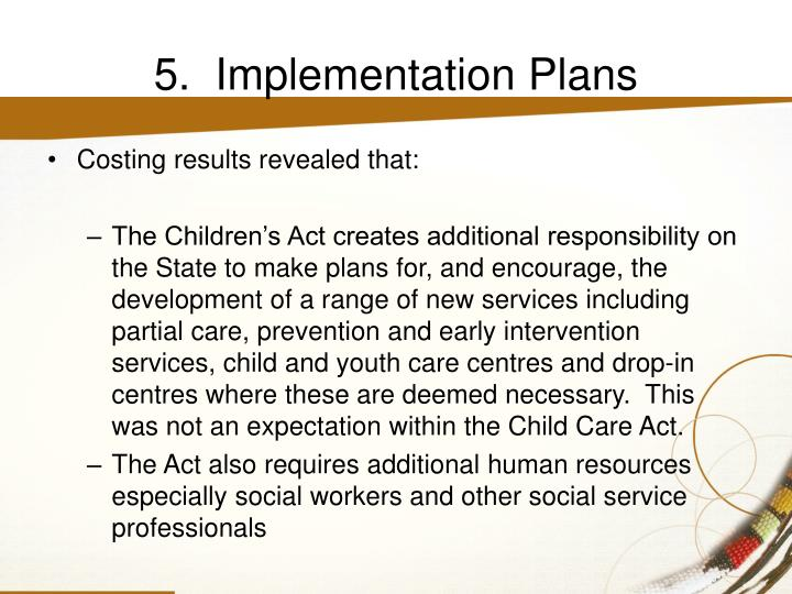 5.  Implementation Plans
