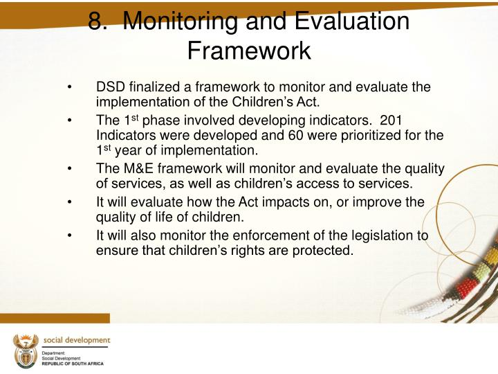 8.  Monitoring and Evaluation Framework