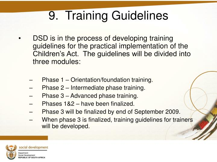 9.  Training Guidelines