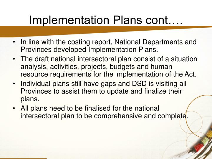 Implementation Plans cont….