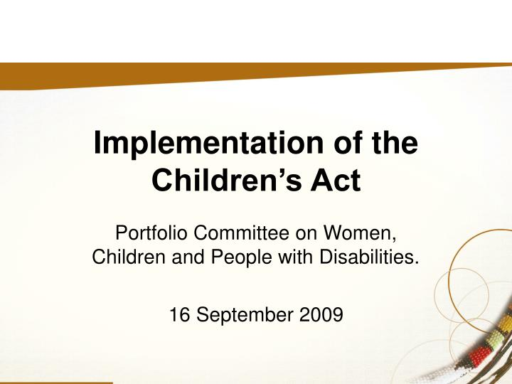 Portfolio committee on women children and people with disabilities 16 september 2009