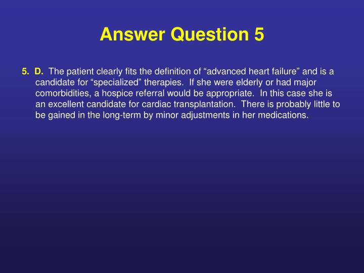 Answer Question 5