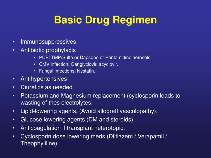 Basic Drug Regimen