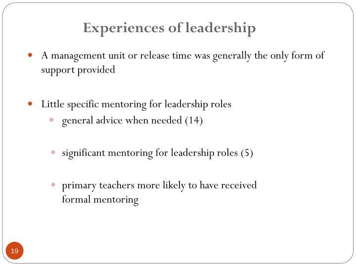 Experiences of leadership