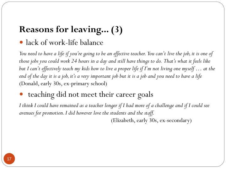 Reasons for leaving... (3)