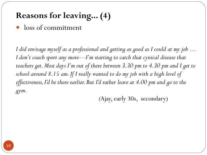 Reasons for leaving... (4)