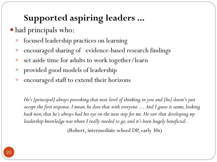 Supported aspiring leaders ...