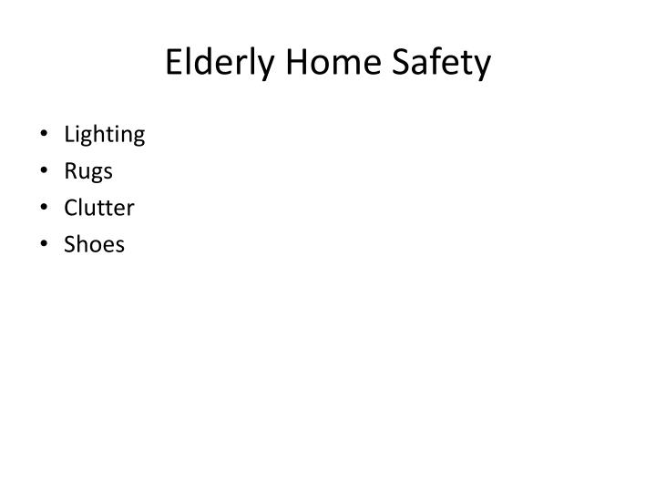 Elderly Home Safety