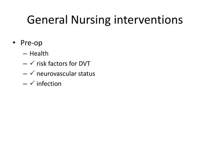 General Nursing interventions