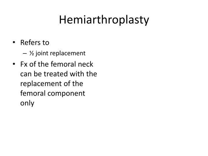 Hemiarthroplasty