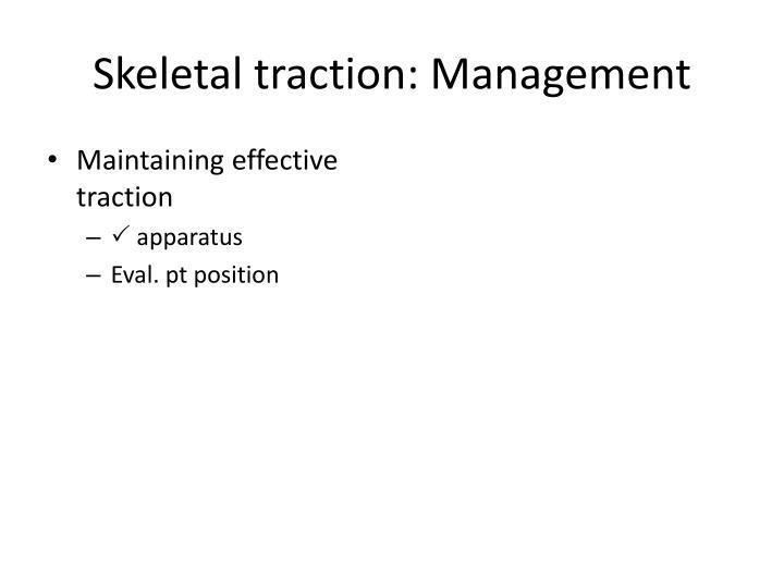 Skeletal traction: Management