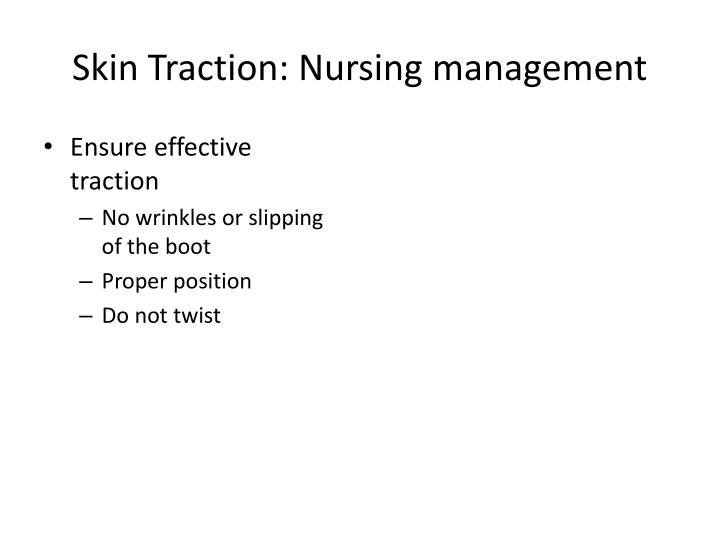 Skin Traction: Nursing management