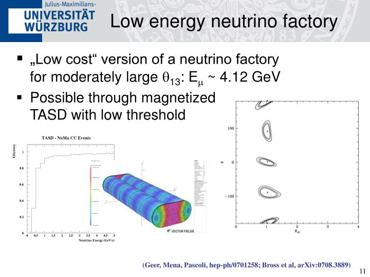 Low energy neutrino factory