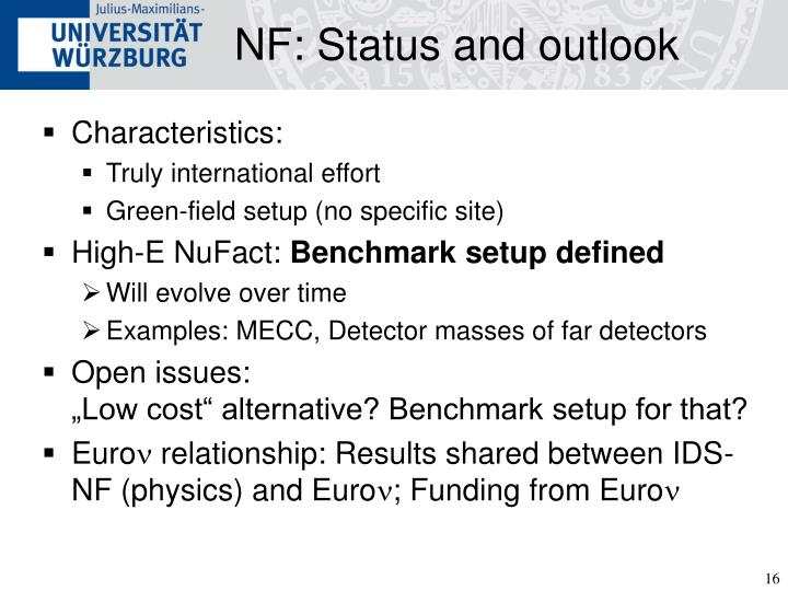 NF: Status and outlook