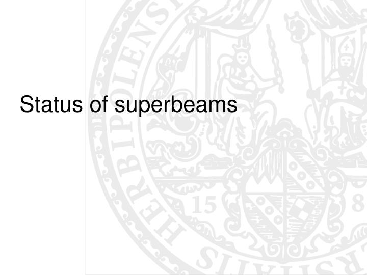 Status of superbeams