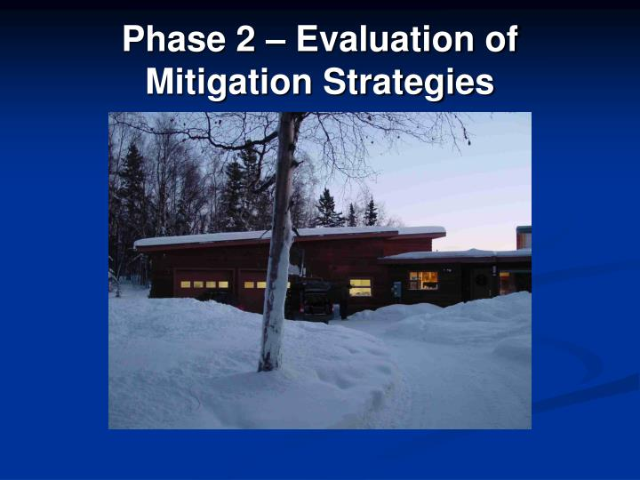 Phase 2 – Evaluation of Mitigation Strategies