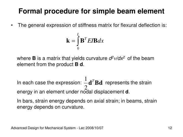 Formal procedure for simple beam element