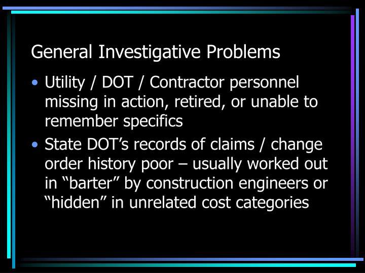 General Investigative Problems