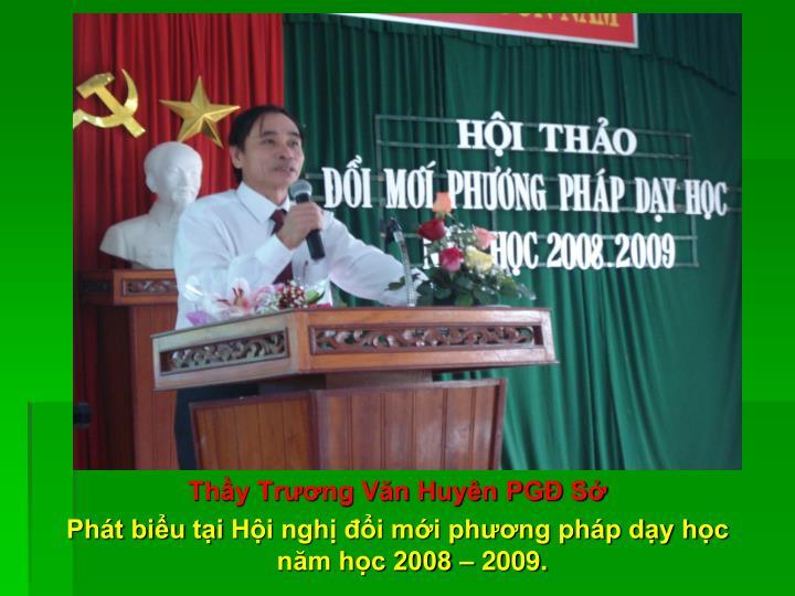 Thầy Trương Văn Huyên PGĐ Sở