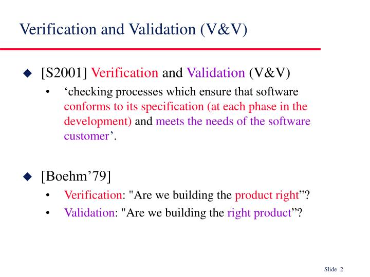 Verification and validation v v