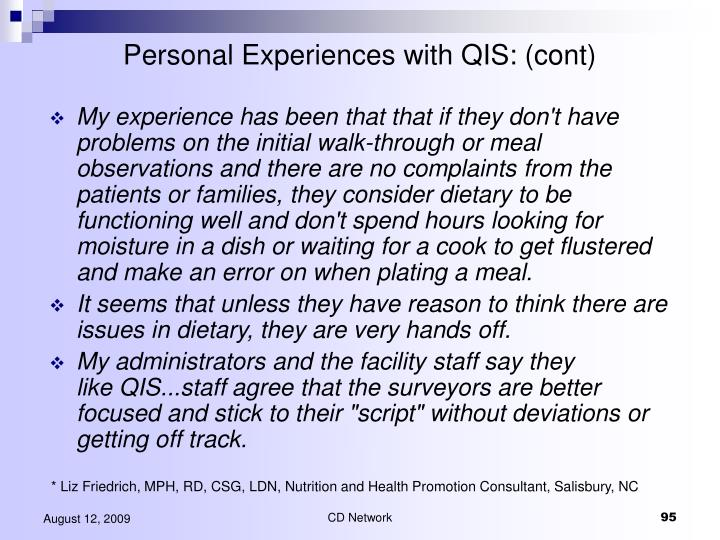 Personal Experiences with QIS: (cont)