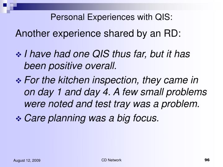 Personal Experiences with QIS: