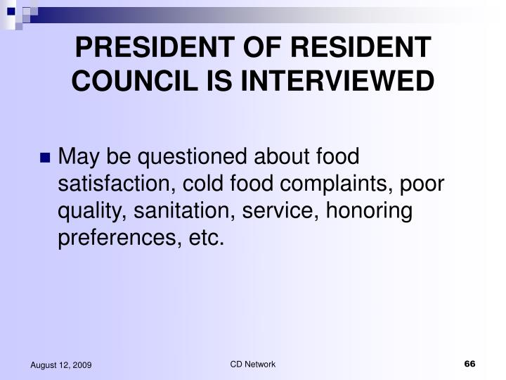 PRESIDENT OF RESIDENT COUNCIL IS INTERVIEWED