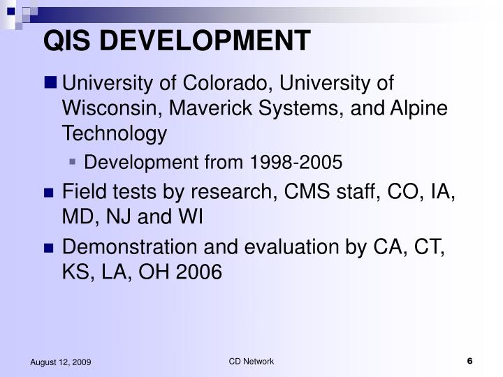 QIS DEVELOPMENT