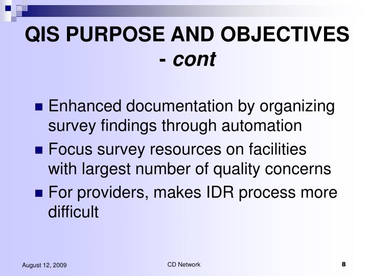 QIS PURPOSE AND OBJECTIVES -