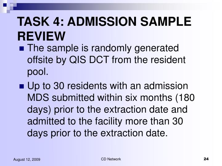 TASK 4: ADMISSION SAMPLE REVIEW