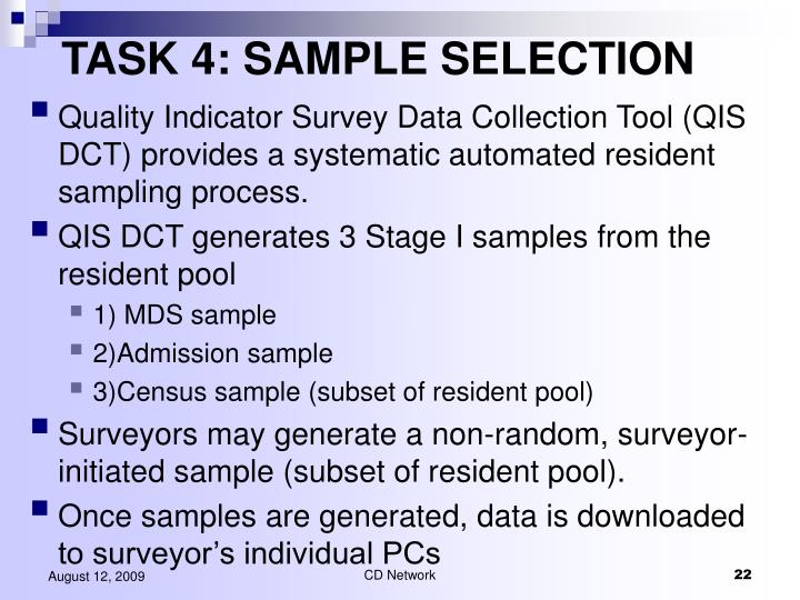 TASK 4: SAMPLE SELECTION