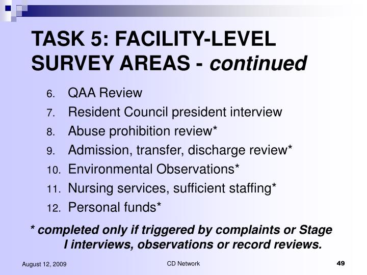 TASK 5: FACILITY-LEVEL SURVEY AREAS -