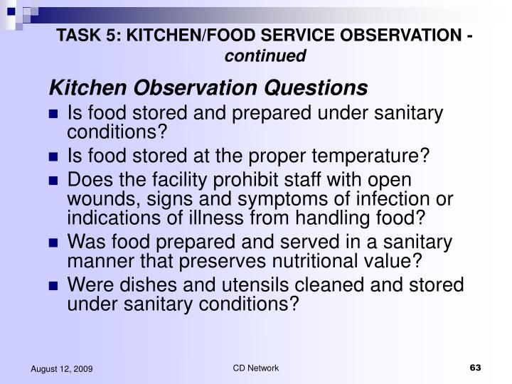 TASK 5: KITCHEN/FOOD SERVICE OBSERVATION -