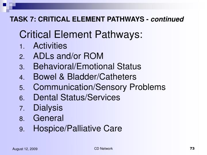 TASK 7: CRITICAL ELEMENT PATHWAYS -