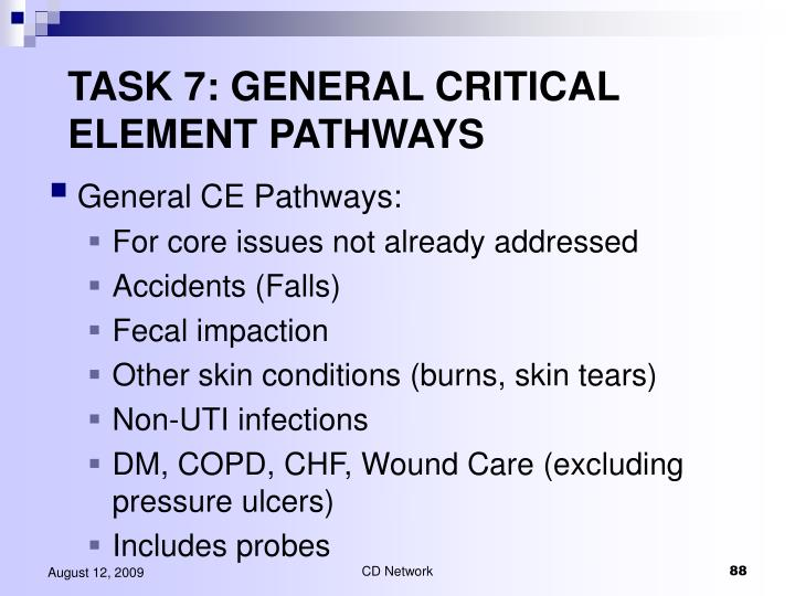 TASK 7: GENERAL CRITICAL ELEMENT PATHWAYS