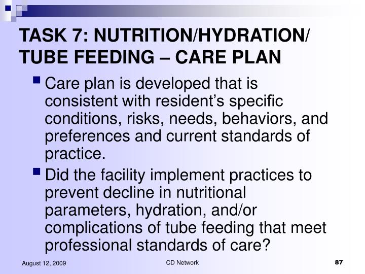 TASK 7: NUTRITION/HYDRATION/ TUBE FEEDING – CARE PLAN